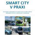 Smart city v praxi, vychází nová kniha Jakuba Slavíka